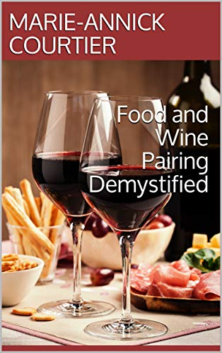 Book cover of Food and Wine Pairing Demystified by Marie-Annick Courtier for World Malbec Day