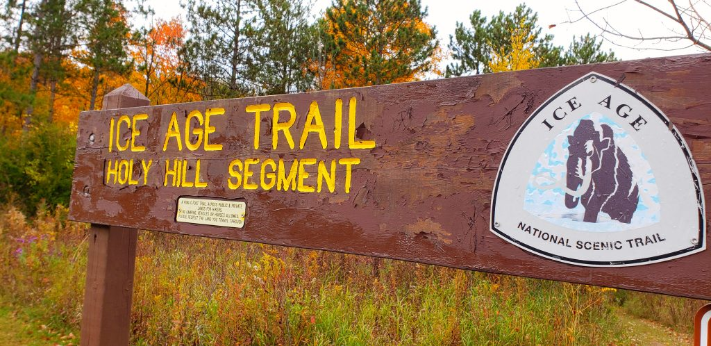 """close-up of sign reading """"Ice Age Trail Holy Hill segment"""" on the way to Holy Hill WI"""