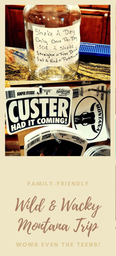"Pinterest graphic that says ""Wild & Wacky Montana Trip"