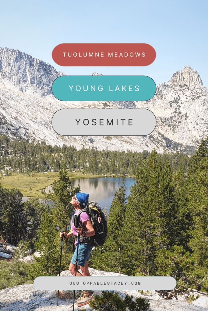 Pinterest graphic with stacey standing on rock over Young Lakes Yosemite in the background